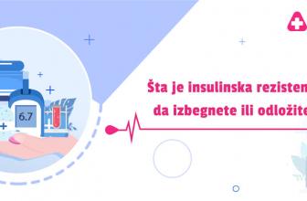 Šta je insulinska rezistencija i kako da izbegnete ili odložite dijabetes
