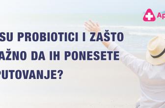 Šta su probiotici i zašto je važno da ih ponesete na putovanje?